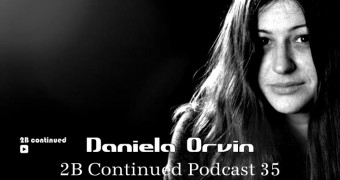 2B Continued Podcast 35 - Daniela Orvin