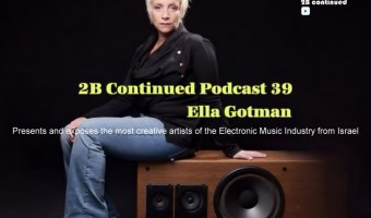 Ella Gotman - 2B Continued Podcast 39 - Best Israeli Djs - Legend