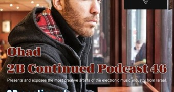 Ohad 2B Continued Podcast 46