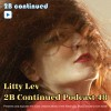 2B Continued Podcast 48 - Litty Lev. 2013