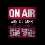 Dj MFR On Air (USA)