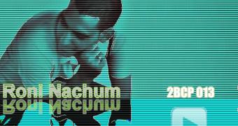 2B Continued Podcast 013 Roni Nachum Israeli Djs Nightlife Tel Aviv