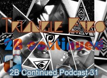 2B Continued Podcast 31 Triangle Eyes