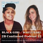 2BCP 52 - BLACK GIRL WHITE GIRL cover